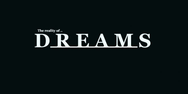 What is reality of dreams?