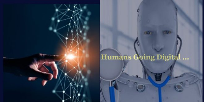 Humans going digital in future